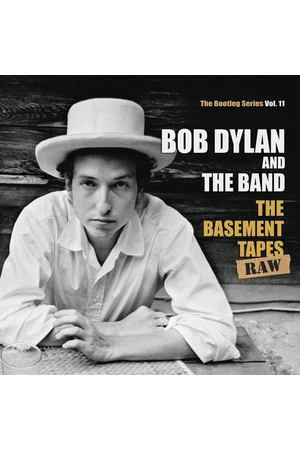 Bob Dylan - The Basement Tapes Raw. The Bootleg Series. Vol. 11