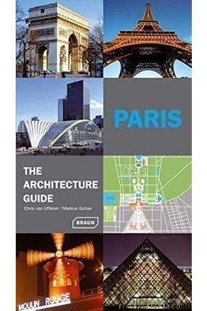 Paris - The Architecture Guide