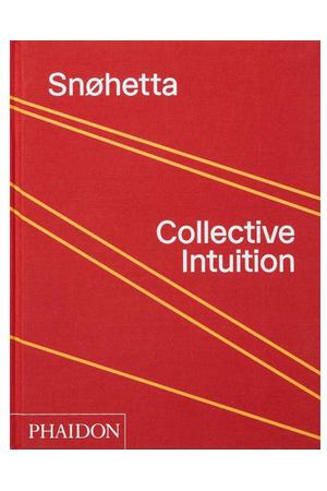 Snohetta: Collective Intuition