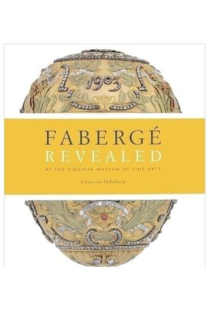 Faberge Revealed. At the Virginia Museum of Fine Arts