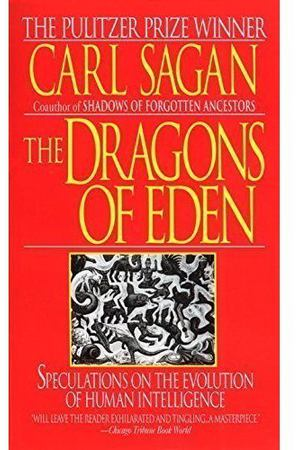 The Dragons of Eden: Speculations on the EVol.ution of Human Intelligence