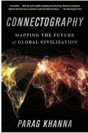 Connectography: Mapping the Future of Global Civilization PB