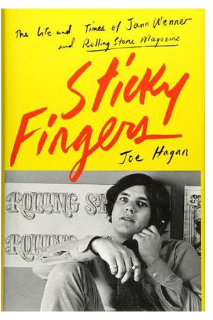 Joe Hagan. Sticky Fingers: The Life and Times of Jann Wenner and Rolling Stone Magazine