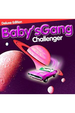Baby's Gang - Challenger (Deluxe Edition)