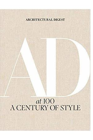 Architectural Digest. Architectural Digest at 100: A Century of Style