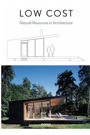 Low Cost: Natural Resources in Architecture