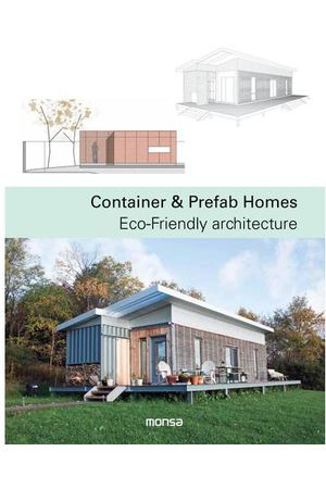 Patricia Martínez. Container & Prefab Homes: Eco-Friendly Architecture