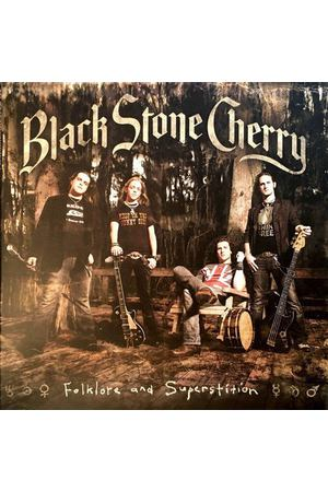 Black Stone Cherry ‎- Folklore And Superstition