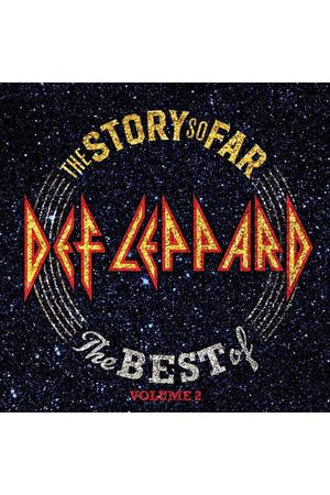 Def Leppard - The Story So Far, Vol.2