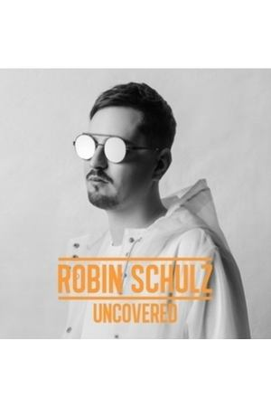 Robin Schulz / Uncovered