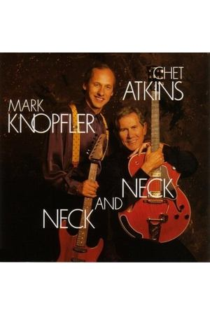Chet Atkins And Mark Knopfler - Neck And Neck