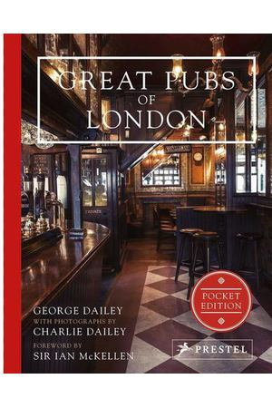 George Dailey. Great Pubs of London