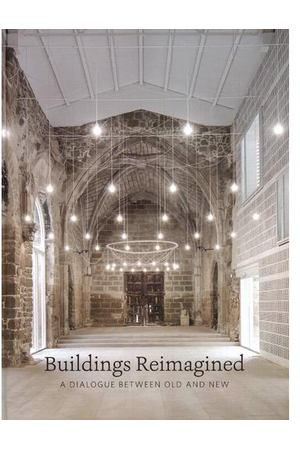 Stella Papanicolaou. Buildings Reimagined: A Dialogue Between Old and New