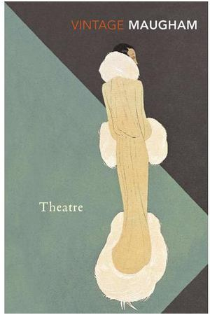 W. Somerset Maugham. Theatre