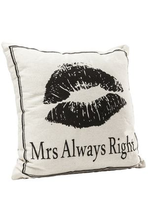 Подушка Mrs Always Right Kare